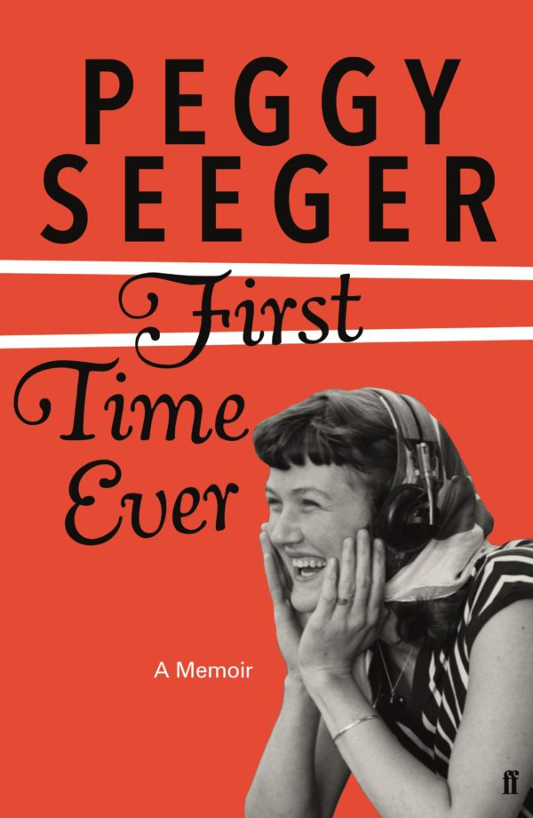 Peggy Seegar, First Time Ever